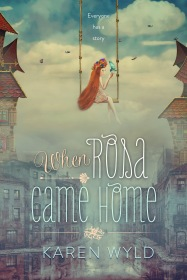 karenwyld_whenrosacamehome_ebook_final